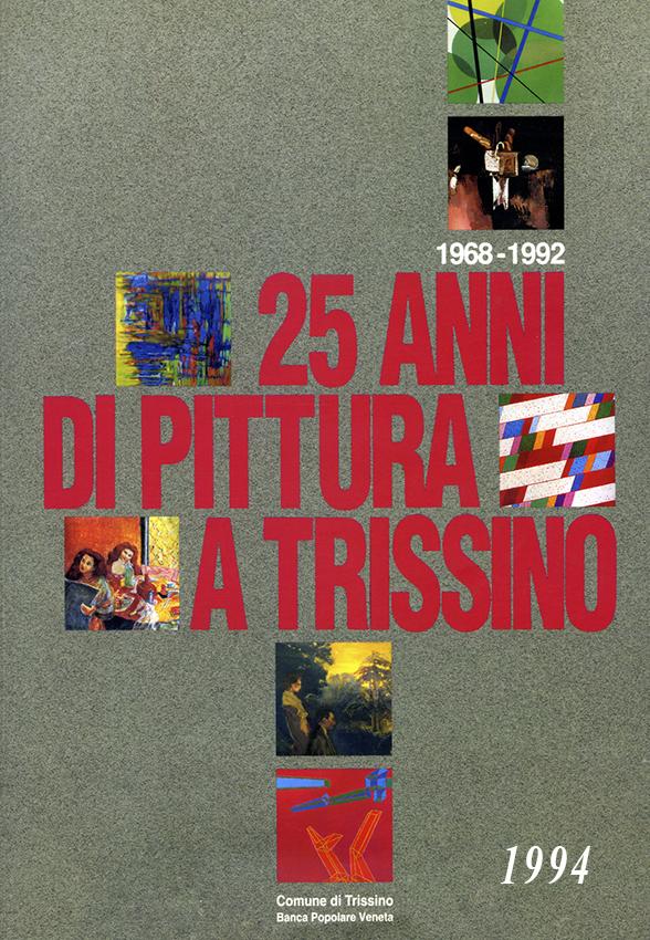 1994 - 25 anni di Biennali di Pittura a Trissino