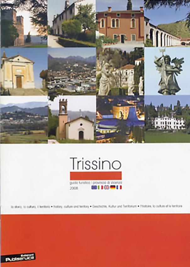2002-2004-2008-Guida turistica di Trissino