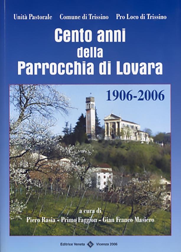 2006-Cento anni della Parrocchia di Lovara