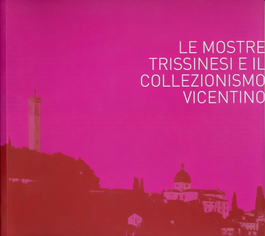 2011-Le mostre trissinesi