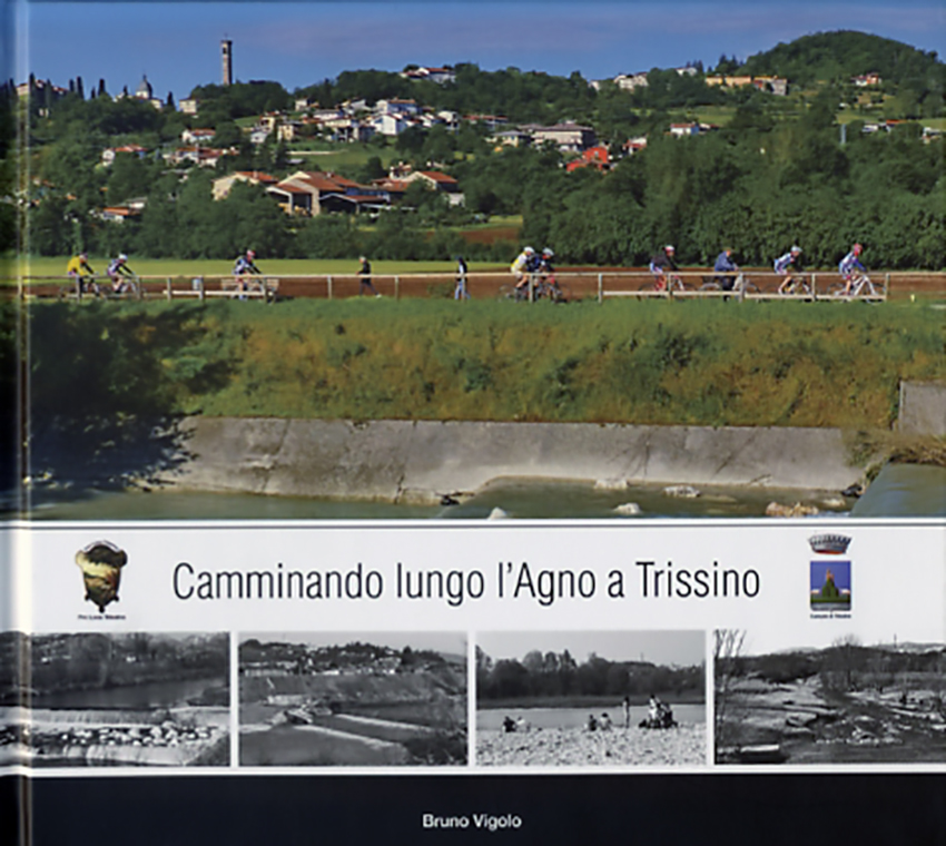 2013-Camminando lungo l'Agno a Trissino