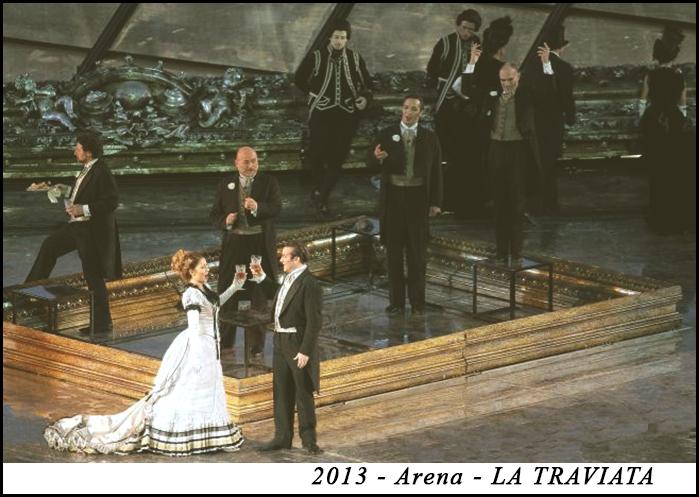 2013 - Arena  - LA TRAVIATA